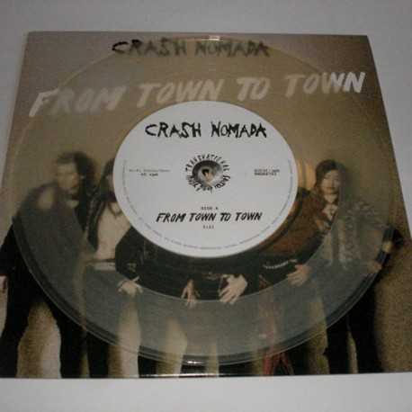 "From town to town - 7"" Transparent Vinyl limited edition"